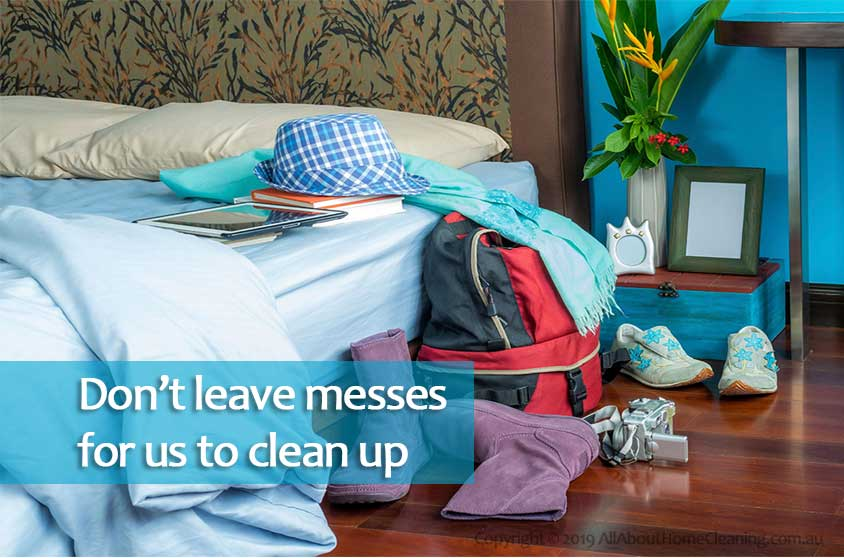 what-happens-dont-leave-messes-for-us-to-clean-up